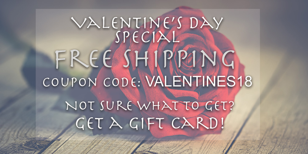 Valentine's Day Special - Free Shipping with coupon code: valentines18. Gift cards available!